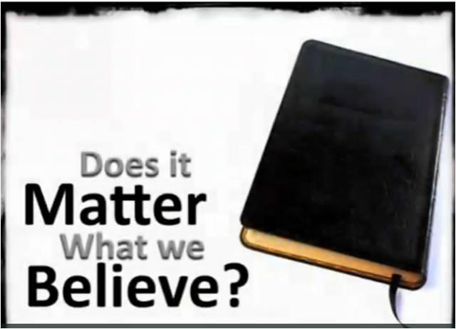Does it Matter What we Believe?
