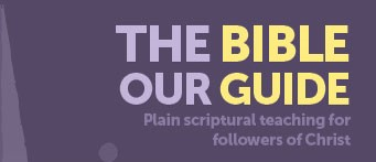 The Bible Is Our Guide To Salvation