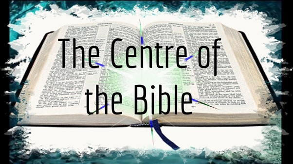 The Centre of the Bible