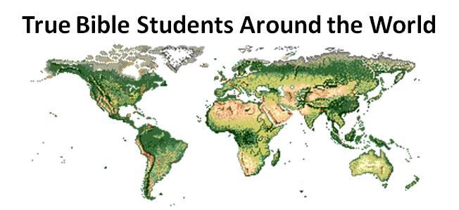 True Bible Students Around the World